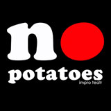Impro  No potatoes – fotoreportaż